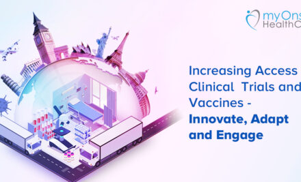 Increasing Access to Clinical Trials and Vaccines- Innovate, Adopt and Engage